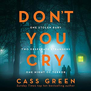 Don't You Cry, Cass Green