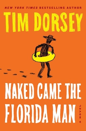 Naked Came the Florida Man by Tim Dorsey front cover