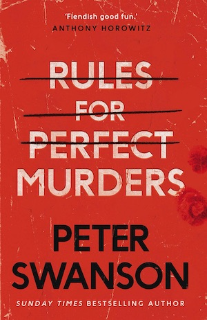 Rules for Perfect Murders by Peter Swanson front cover