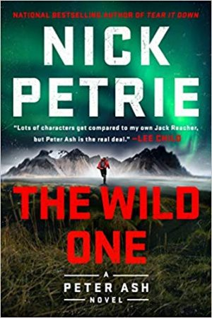 Nick Petrie, The Wild One