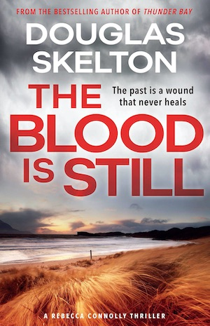 The Blood is Still by Douglas Skelton front cover