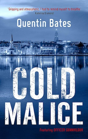 Cold Malice by Quentin Bates