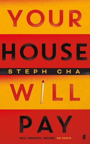 Your House Will Pay by Steph Cha