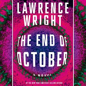 The End of October, Lawrence Wright