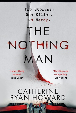 The Nothing Man by Catherine Ryan Howard front cover