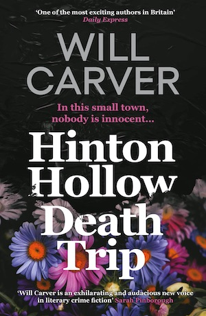 Hinton Hollow Death Trip by Will Carver front cover