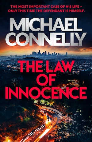 The Law of Innocence Michael Connelly crime fiction