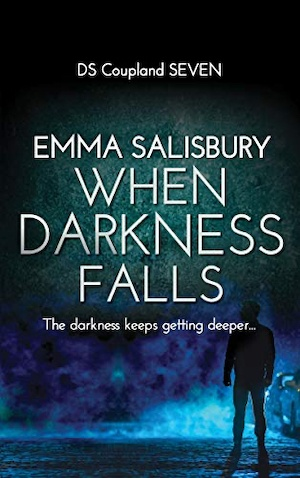 When Darkness Falls by Emma Salisbury